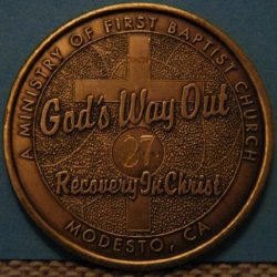 My 27-year chip from God's Way Out, another Christ-centered recovery program, at the First Baptist church.